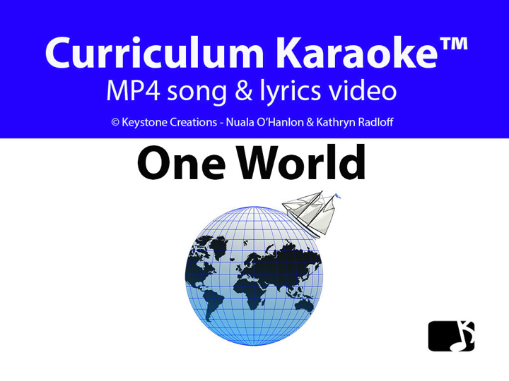 'ONE WORLD' ~ MP4 Curriculum Karaoke™