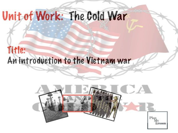 The Cold War: An introduction to the Vietnam war