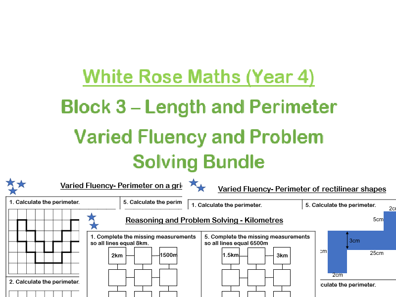 White Rose Maths - Year 4 - Block 3 - Length and Perimeter (Varied Fluency and Problem solving and reasoning practice)
