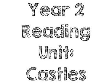 Castles Reading Comprehension Unit - Year 2