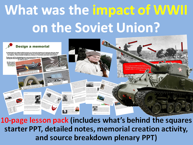 Impact of WWII on USSR - 10-page full lesson (starter, notes, memorial task, plenary)