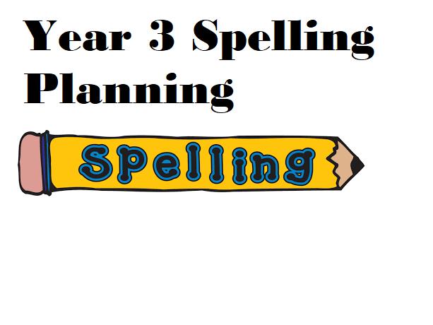 Year 3 Spelling Planning