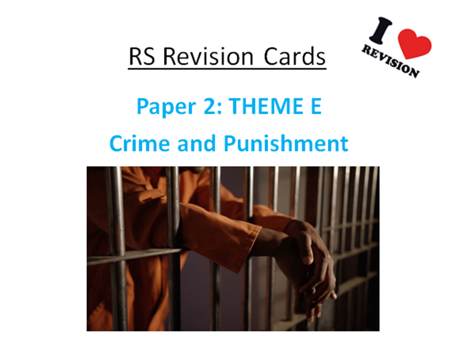 REVISION CARDS - AQA A RS - Crime and Punishment: Paper 2