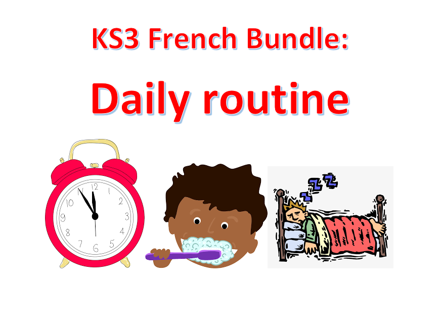 KS3 French: daily routine