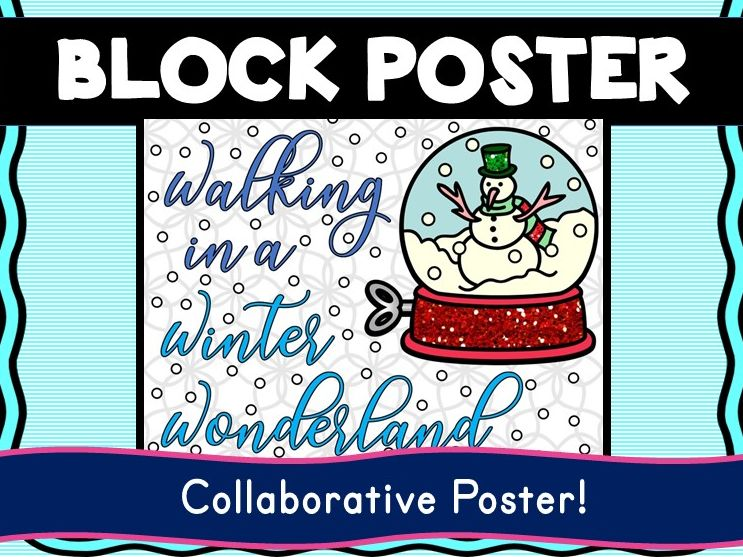 Christmas - Holiday Collaborative Poster! Winter Wonderland- Team Work Activity
