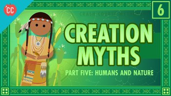Crash Course Mythology #6 Humans and Nature and Creation Myths 5 Q & A