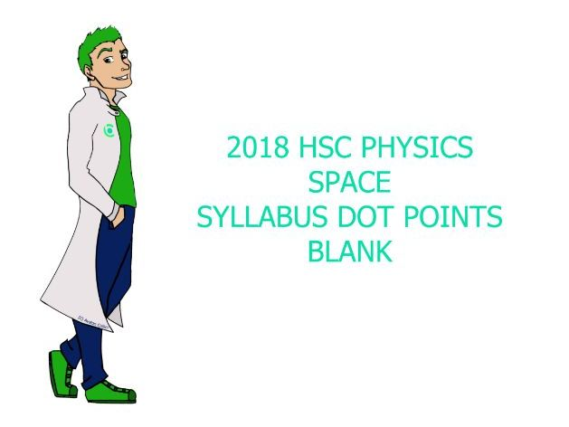 Blank Physics Syllabus Dot Points - Space