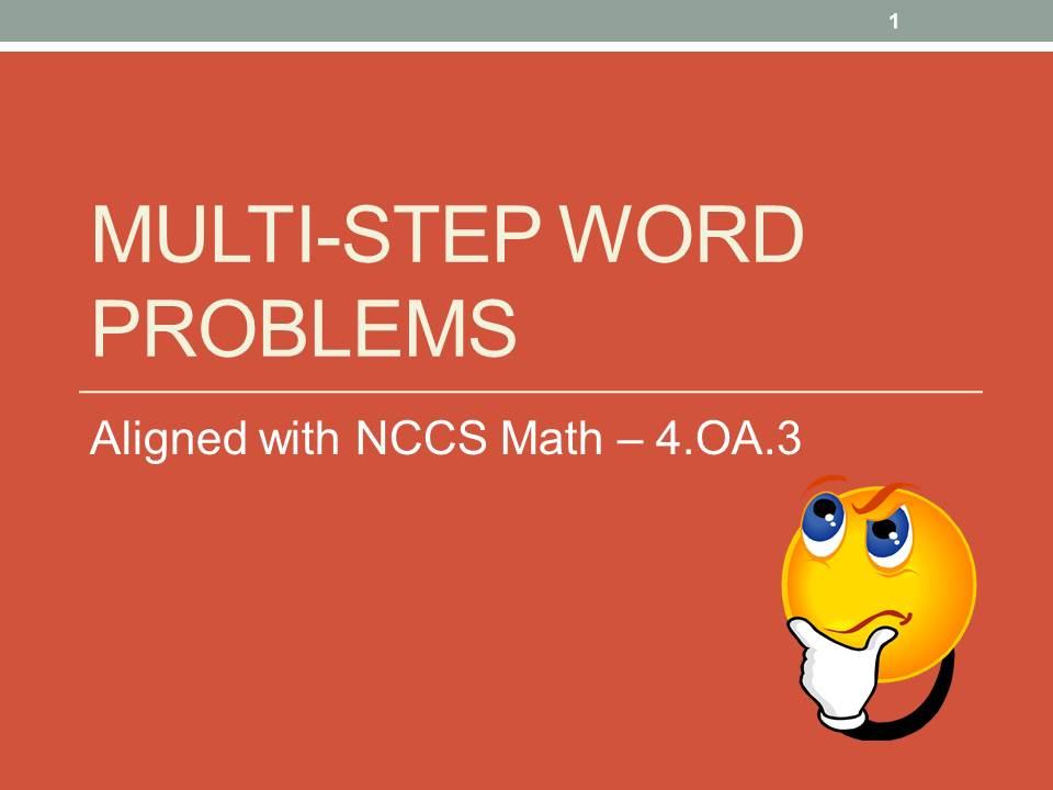 Multi-step Word Problems Presentation - 4.OA.3