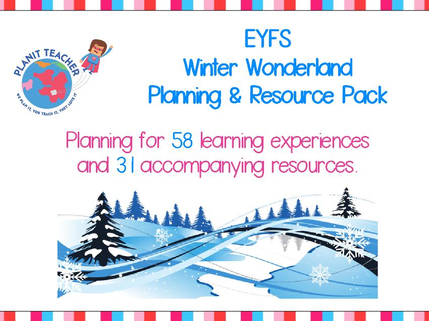 Winter Wonderland Planning and Resource Pack - EYFS/Reception