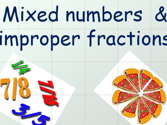 Mixed Numbers and Improper ( Proper) Fractions