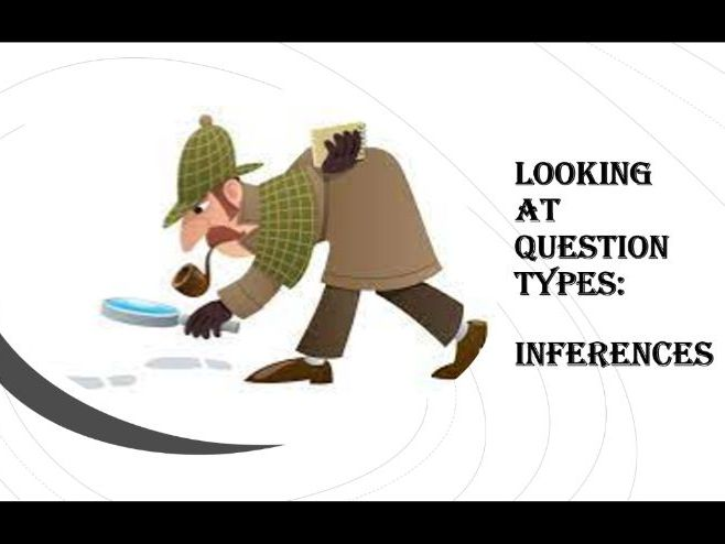 MAKING INFERENCES FROM HISTORICAL SOURCES AND GCSE PRACTICE QUESTIONS