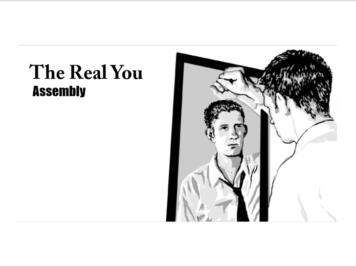 'The Real You' Assembly