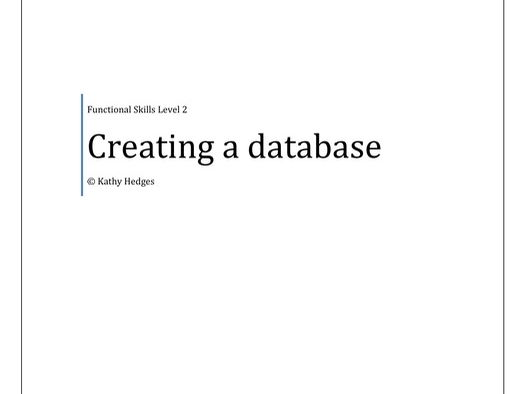 Creating a database - GCSE ICT or FS Level 2