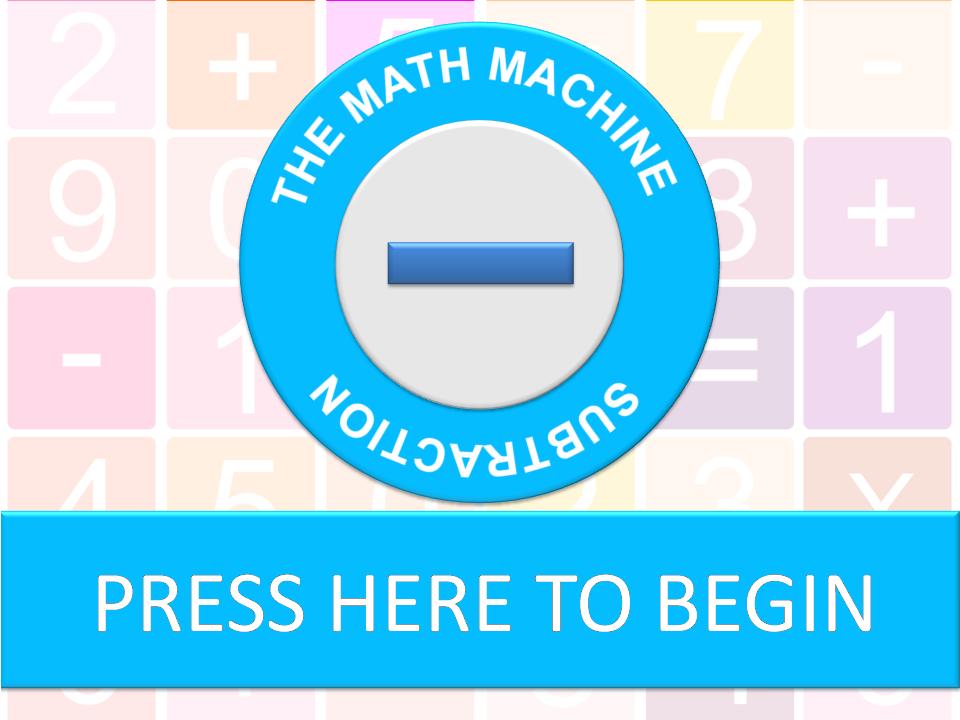 The Math Machine - Subtraction