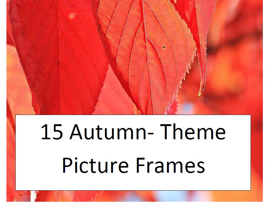 15 Autumn Theme Picture Frames