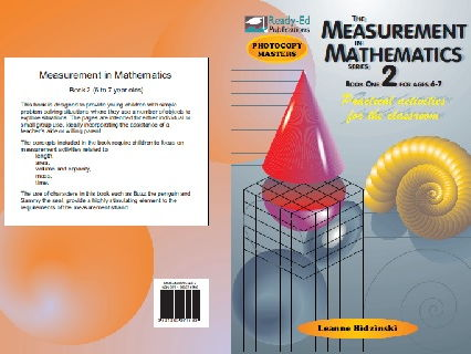 The Measurement in Mathematics 2 - Practical  Measuring Activities for the Classroom - For ages 6-7