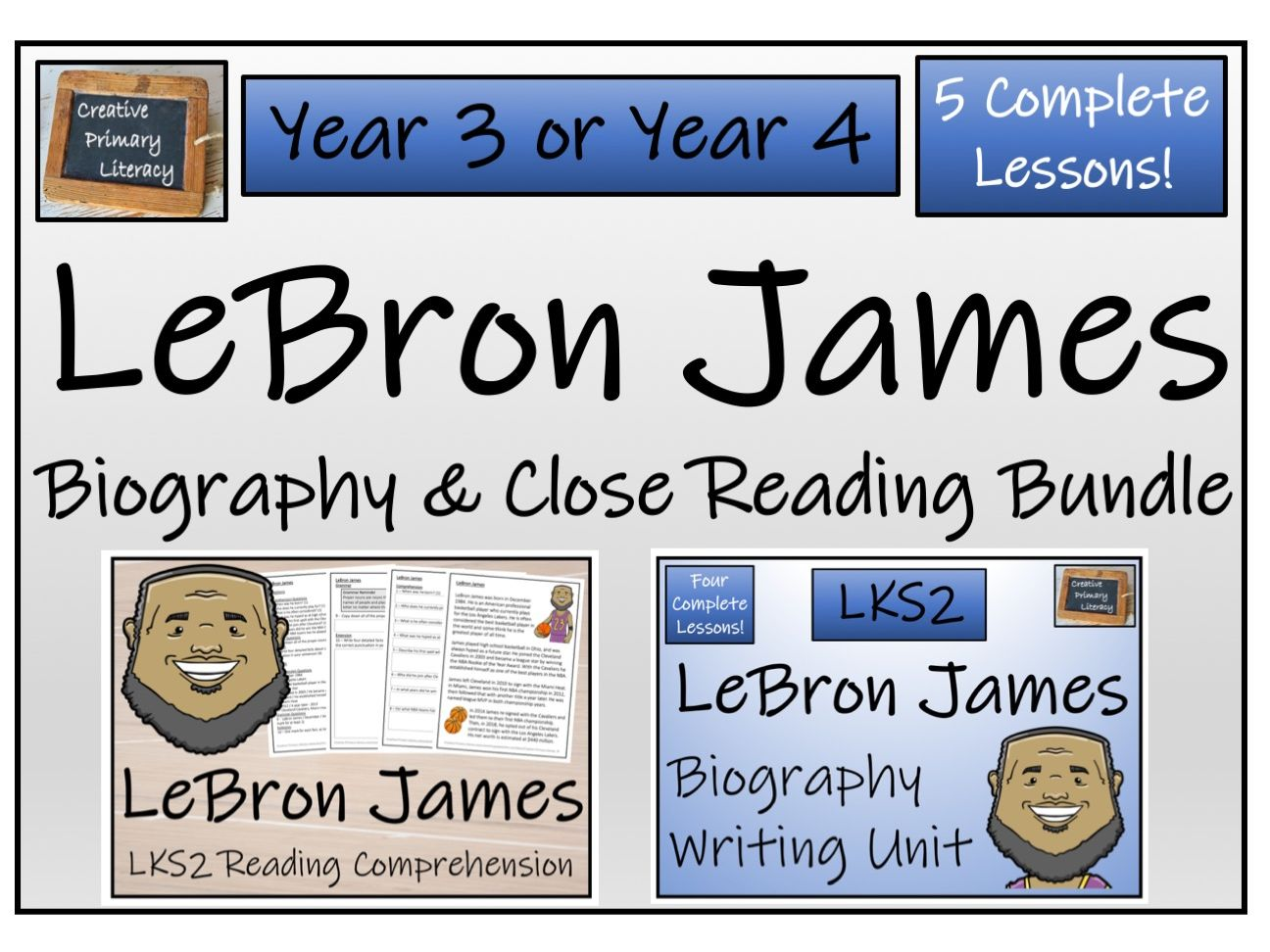 LKS2 Literacy - LeBron James Reading Comprehension & Biography Bundle