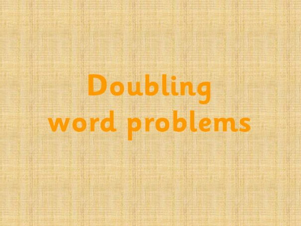 Doubling and halving word problems