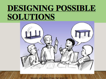 Designing Possible Solutions