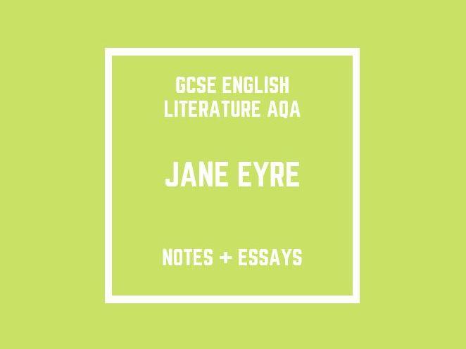 GCSE English Literature AQA: Jane Eyre (notes and essays)