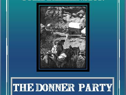 Reading Comprehension - The Donner Party