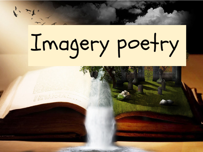 Imagery poetry complete teaching sequence