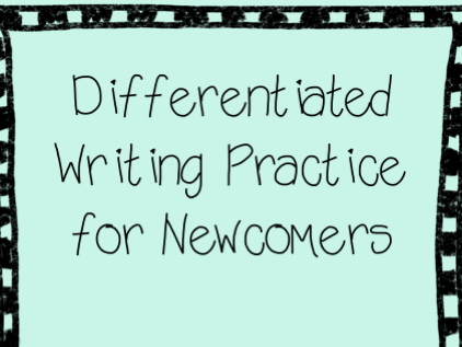 Writing for newcomers with visuals - ESL