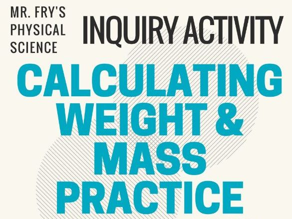 Calculating Weight & Mass Using W=mg - Practice Problems for All Variables