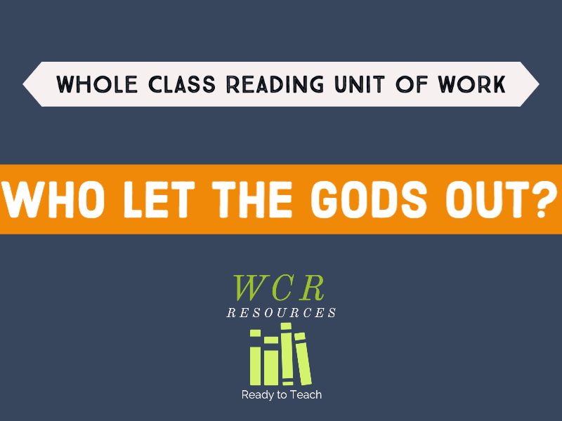 Who Let the Gods Out? - 20 Whole class reading lessons