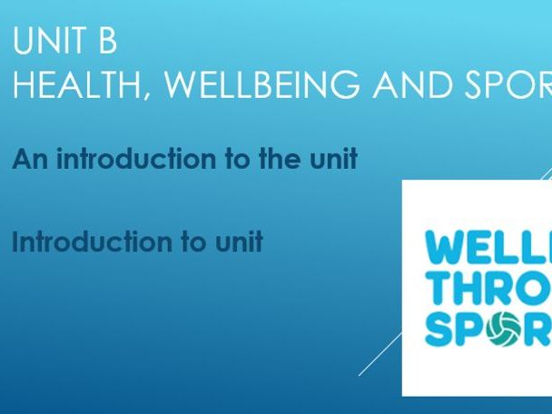 Unit B Health wellbeing and sport