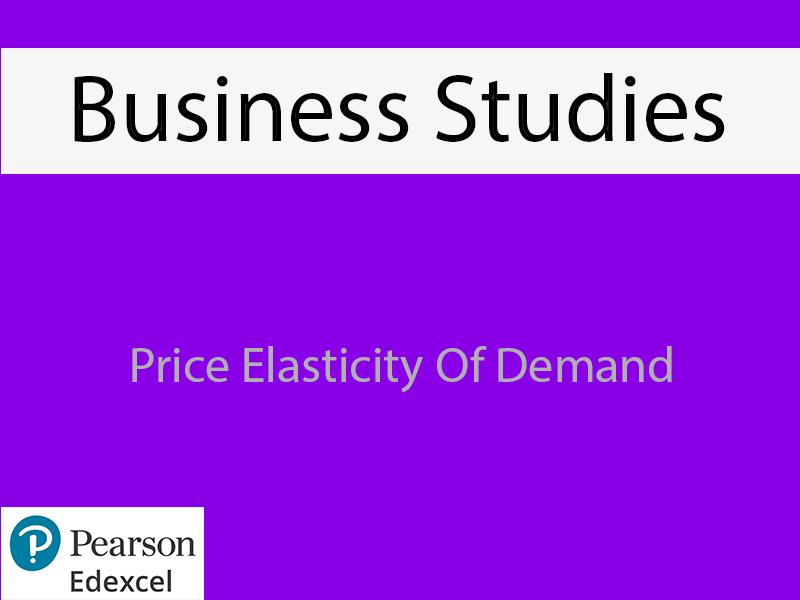 Business: Price Elasticity of Demand Powerpoint (NEW SPEC) - Edexcel