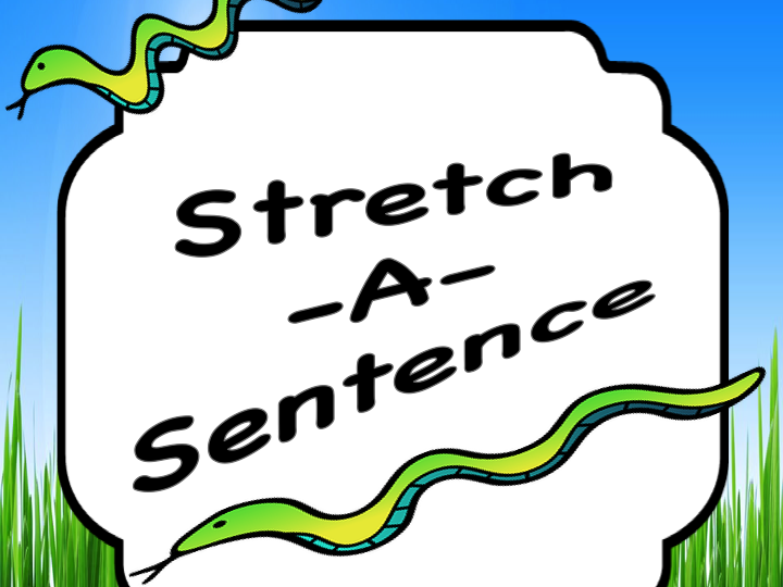 Stretch a Sentence: Lesson, Activity, Samples COLOR and BLACK & WHITE