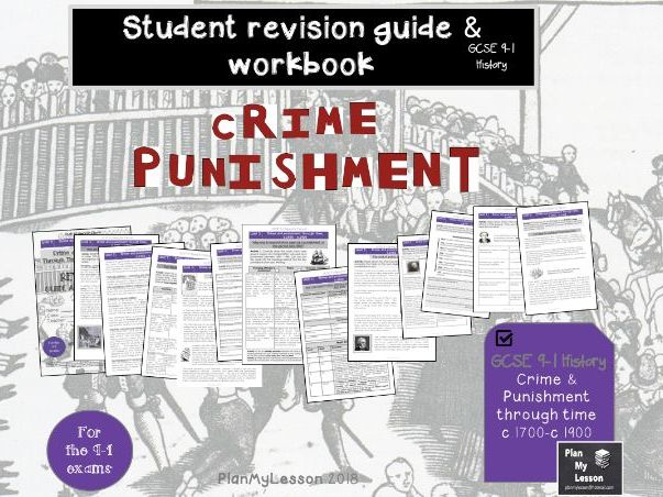 GCSE 9-1 Crime and Punishment through time c1700-c1900 Revision Guide and Workbook (UNIT 3)