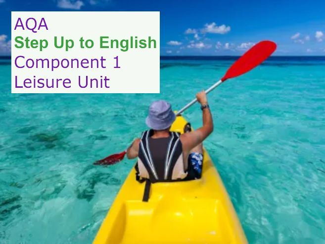 AQA Step Up to English: Component 1  LEISURE Unit  *NEW*