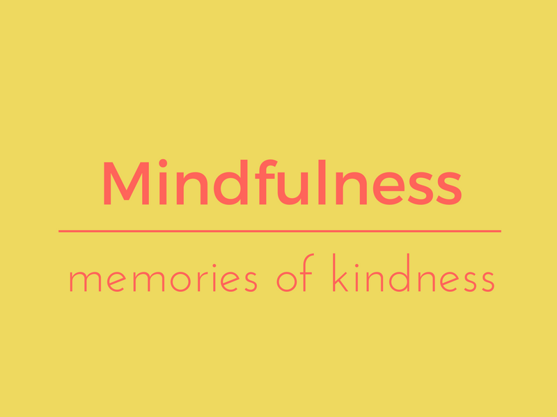Memories of kindness
