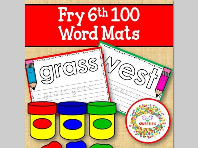 Sight Word Mats:  Fry 6th 100 Word Mats – Color