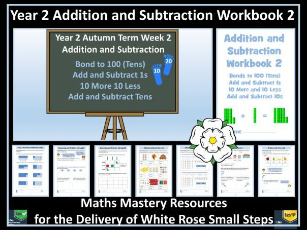 Addition and Subtraction: Year 2 - Autumn Term Block 2 - Workbook 2 - To Support White Rose Maths