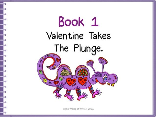 Growth Mindset - Book 1 – Valentine Takes The Plunge by The World Of Whyse.