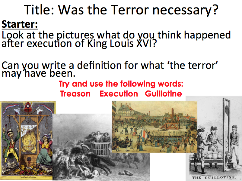 French Revolution - Lesson 3 'was the terror neccessary' please review if you download