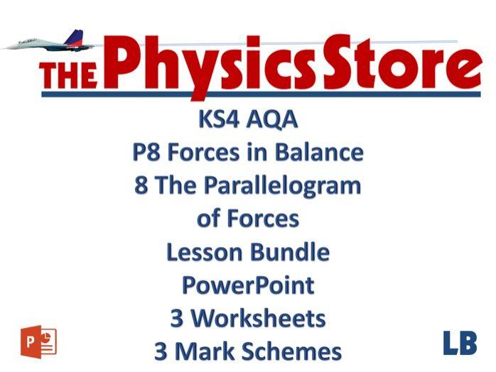 KS4 GCSE Physics AQA P8 8 The Parallelogram of Forces Lesson Bundle