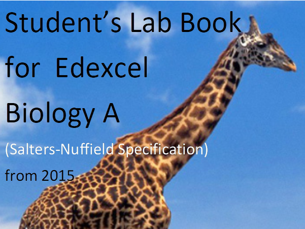 Student's Lab Book for Edexcel Biology A (Salters-Nuffield) from 2015