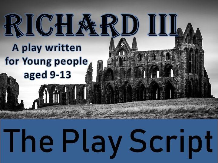 Richard III Play Script
