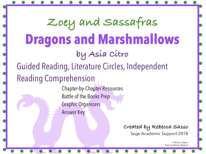 Zooey and Sassafras: Dragons and Marshmallows Novel Guide