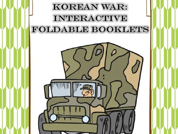 Korean War Interactive Foldable Booklets