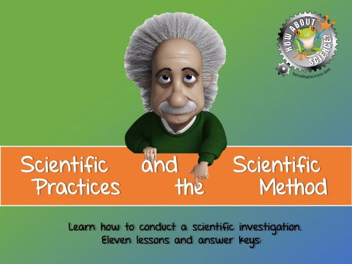 Scientific Practices and the Scientific Method