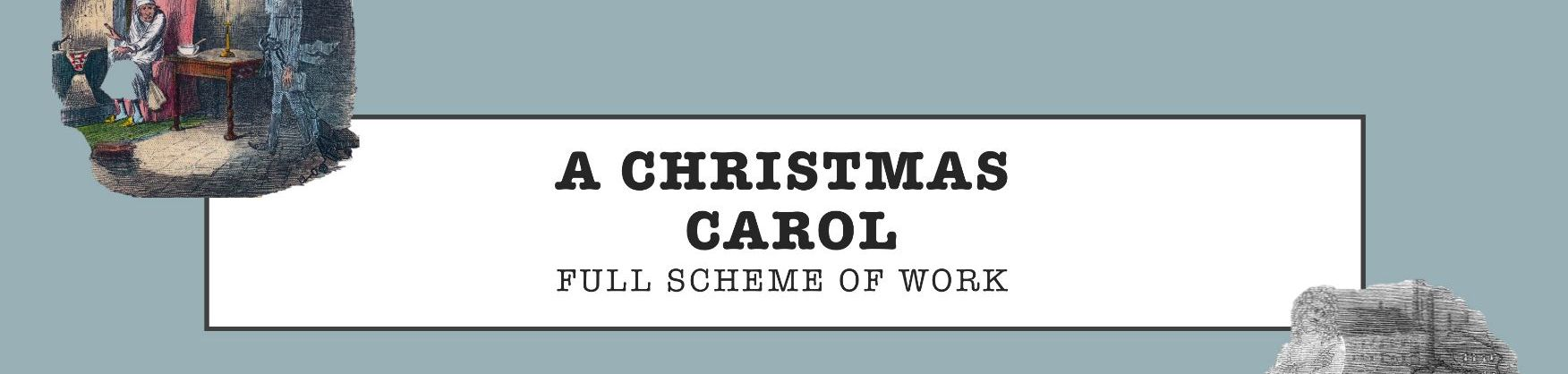 A Christmas Carol - Full SoW
