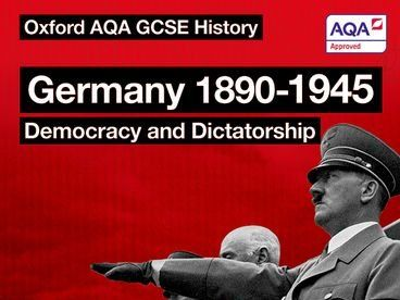 All Course Notes for Germany, 1890-1945: Democracy and Dictatorship (AQA GCSE History)
