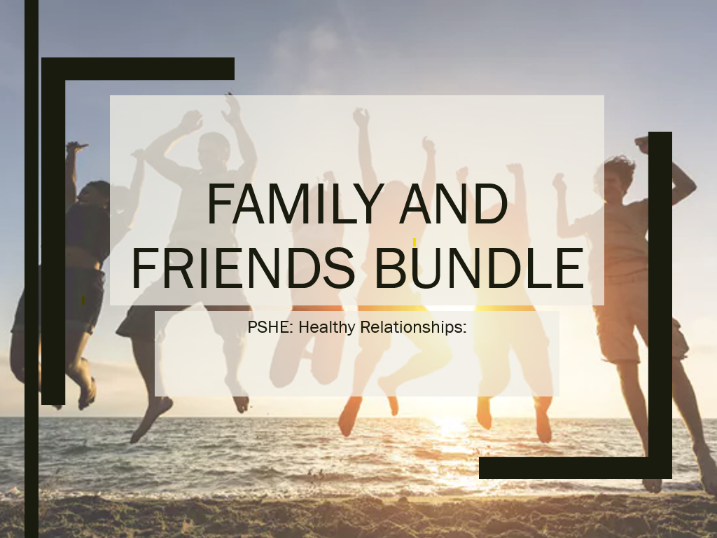 PSHE - Family and Friends Bundle