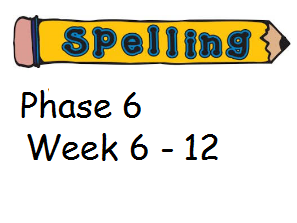 Phase 6 Phonics/ Spelling Planning - Week 6 - 12