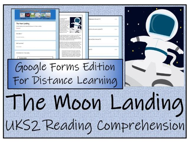 UKS2 The Moon Landing Reading Comprehension & Distance Learning Activity